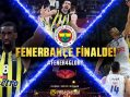 Final-Four'da zafer… Fenerbahçe 84-75 Real Madrid